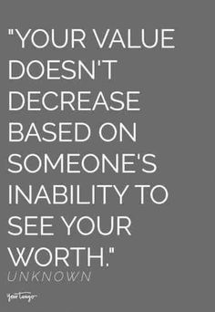 25 Self-Worth Quotes About Self-Love & Self-Esteem To Reference Every Time You Start To Doubt Yourself Know Your Worth Quotes, Quotes About Self Worth, Live Quotes For Him, I Know My Worth, Time Quotes, Love Yourself Quotes, Quotes Quotes, Short Quotes, Friend Quotes