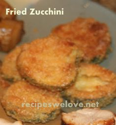 Recipes We Love: Search results for fried zucchini  ABSOLUTELY AMAZING!!!!