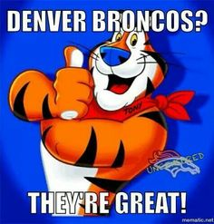 Broncos are GREAT!