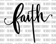 Faith SVG PNG DXF Easter Cross Hand Lettered Instant Download Silhouette Cricut Cut File Cutting Machine Vector Files