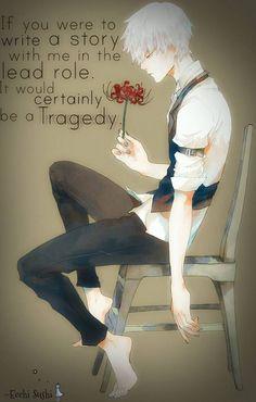 Kaneki Ken is always right :(