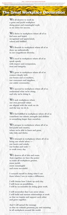 Great Workplace Declaration: Draft 1 needs you and everyone to help finalize it! We're crowdsourcing this around the world. Please share it with everyone. Comment here, or email bill@simplerwork.com with insights, passions and suggested changes. (Stay tuned for more: very shortly the Declaration will have its own site/blog)
