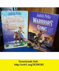 Warriors Song and Stoners Crossing (Two Novels) Judith Pella ,   ,  , ASIN: B0017TRGY6 , tutorials , pdf , ebook , torrent , downloads , rapidshare , filesonic , hotfile , megaupload , fileserve