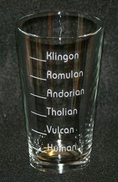 Star Trek Inspired Custom Etched Pint Glass: How much you should drink based on the alcohol tolerance of your species, funny I always drink Klingon. Geeks, Devon, Star Trek Klingon, Science Fiction, Star Wars, Starship Enterprise, Star Trek Universe, Star Trek Voyager, Love Stars