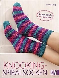 Knooking-Spiralsocken: Socken häkeln wie gestrickt: Amazon.de: Veronika Hug: Bücher