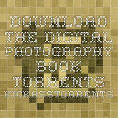 Download the digital photography book Torrents - KickassTorrents