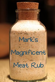 Mark's Magnificent Meat Rub