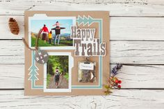 Family Album Cricut image set -- Happy Trails scrapbook page layout. Make It Now in Cricut Design Space