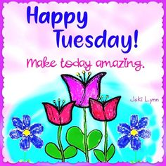 Good Morning Tuesday Wishes, Good Morning Happy Monday, Happy Tuesday Quotes, Good Morning World, Happy Saturday, Good Morning Quotes, Morning Gif, Short Happy Quotes, Singing Quotes