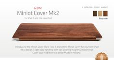 Miniot Cover Mk2 wood ipad cover. So cool and you can even have it personalized. I think this might be the winner!