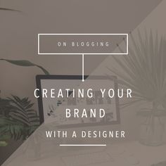 Building a strong brand can be hard, especially when someone else is charged with carrying out your vision. Here are some tips for working with a designer on creating your brand!