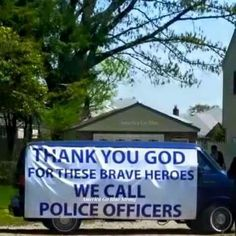 Heros we call police officers