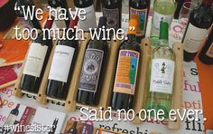 Said no one. Ever. Visit the shop to stock up! #Winesisterhood #WineSister #Wine