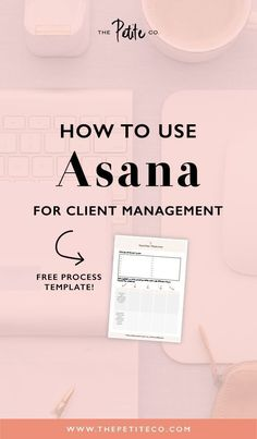 Learn how to use Asana for the ins-and-outs of your business, and how to set up a client dashboard and command centre that saves you time and headaches! Asana Project Management, Time Management Tips, Business Management, Change Management, Business Advice, Business Planning, Online Business, Business Coaching, Life Coaching