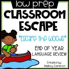 Low Prep Classroom Escape Room / Breakout: End of Year - Language Arts Review