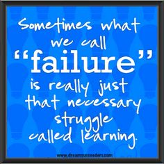 #quotes #lifequotes #failure #learning #struggle #blog #mobiledreamers #entrepreneur