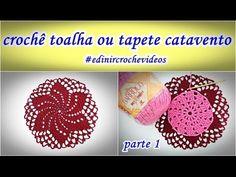Crochê | Tapete ou Toalha Catavento | Parte 1 | Aprender Croche | Edinir...