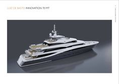 Benetti Design Innovation - Luiz De Basto  www.benettiyachts.it