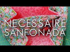 DIY::: Necessaire Sanfona - By Fê Atelier ( Super Fácil ) - YouTube