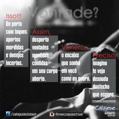 #vontade #poesia #pensamentos #frases #palavras #desejo #amor #sonhos #fetiche