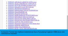 Kumpulan Format dan Aplikasi Administrasi Guru Penunjang Kegiatan KBM siswa dan…