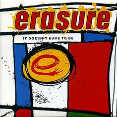 """For Sale - Erasure It Doesn't Have To Be UK  7"""" vinyl single (7 inch record) - See this and 250,000 other rare & vintage vinyl records, singles, LPs & CDs at http://eil.com"""