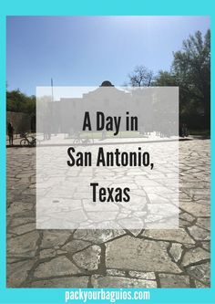 San Antonio, Texas | The Alamo | Mission San Jose | Mission Concepcion | Market Square | Riverwalk