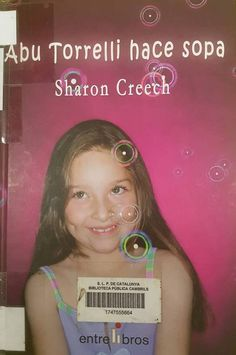 Abu Torrelli hace sopa. Sharon Creech Sharon Creech, Club, Hipster Stuff, Photo Storage, Books To Read, Literatura