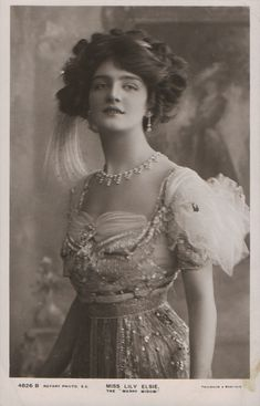 "Lily Elsie - who Lucile dressed in many theatrical performances including the ""Merry Widow"""