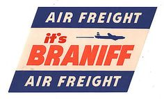 BRANIFF AIRWAYS AIR FREIGHT 1950'S LABEL, LUGGAGE TAG, AIRLINE COLLECTIBLE