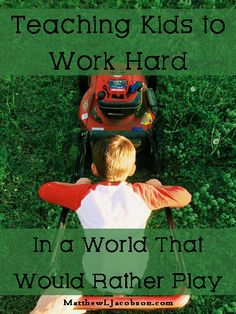 "You can't separate hard work and good character. They go together. God expects our kids to know how to work diligently and to have a good attitude about it. ""Good luck with that,"" Some might be tempted to say. But, this is what much of the book of Proverbs addresses: the critical importance of a young person knowing how to work, and it's our job as parents to teach them. ""Teaching Kids to Work Hard"" MatthewLJacobson.com Subscribe Today"