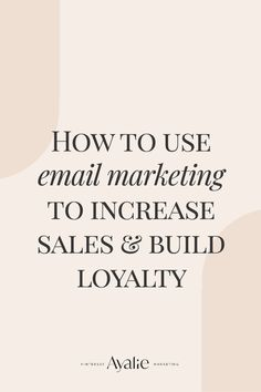 #ayalie Email marketing tips: learn how to use email marketing to increase sales & build loyalty with your audience. Marketing for service businesses #email Email Marketing Design, Email Marketing Campaign, Email Marketing Strategy, Business Marketing, Business Tips, Online Marketing, Online Business, Sales Strategy, Email Design
