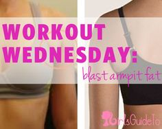 Workout Wednesday: Blast Armpit Fat with these 7 Solutions | GirlsGuideTo