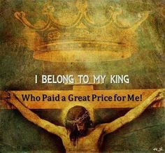 .........He paid a great price for me!