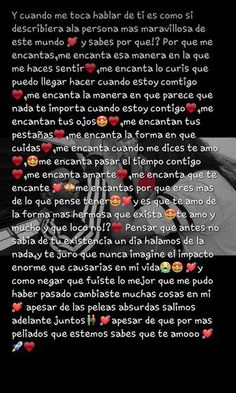 te amo mas alla de aquel infinito que jamas llegaremos a conocer how about this interesting thing you both write me up a personal note just about you with out bring the others name into this ! Spanish Phrases, Love Phrases, Love Words, Spanish Quotes, Amor Quotes, Cute Quotes, Love Text, Love Messages, Boyfriend Gifts