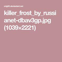 killer_frost_by_russianet-dbav3gp.jpg (1039×2221)