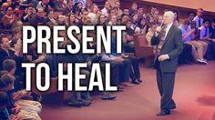 """""""Present To Heal"""" - Rev. Lee Stoneking"""