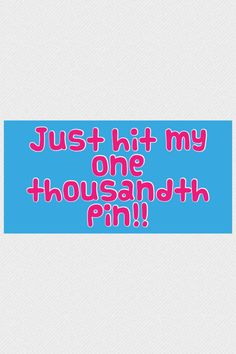One thousand pin!!!