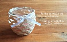 Portacandela ad Uncinetto | How to crochet a candle holder