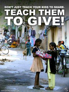 Bring deinem Kind nicht nur bei zu teilen, sondern bring ihnen bei zu schenken.