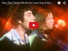 Watch: 10cc - The Things We Do for Love See lyrics here: http://10cc-lyrics.blogspot.com/2009/12/things-we-do-for-love-10cc.html #lyricsdome