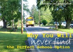 Why You'll Never Find the Perfect School Options | thereisgrace.com