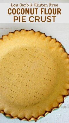 Low Carb Torte, Low Carb Pie Crust, Gluten Free Pie Crust, Pie Crust Recipes, Pie Crusts, Coconut Flour Pie Crust, Coconut Flour Recipes, Low Carb Deserts, Low Carb Sweets