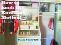 How to Hack the KonMari Method {with a houseful of kids}