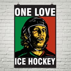 One Love Ice Hockey Poster