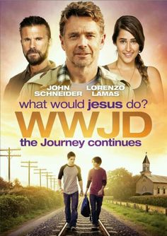 Watch WWJD What Would Jesus Do? The Journey Continues full hd online Directed by Gabriel Sabloff. With John Schneider, Lorenzo Lamas, Raquel Elizabeth Ames, Matt Drago. The journey continues Christian Films, Christian Music, Christian Posters, Family Movie Night, Family Movies, See Movie, Movie Tv, Películas Hallmark, Hallmark Movies