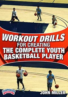 Championship Productions John Miller: Workout Drills for Creating the Complete Youth Basketball Player DVD