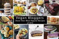 47 of the Most Popular Vegan Recipes of 2016 - High Vibe Lifestyle Vegan Recipes For One, Vegan Lunch Recipes, Vegan Meal Prep, Most Popular Recipes, Veggie Recipes, Whole Food Recipes, Cooking Recipes, Vegan Meals, Healthy Recipes