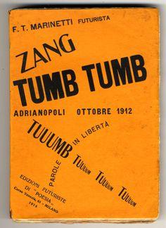 F.T. Marinetti, Zang Tumb Tumb