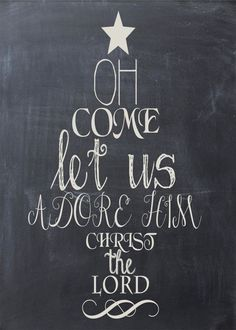 Oh Come Let Us Adore Him! Christ The Lord! #Christmas